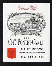 PAUILLAC 5E GCC VIEILLE ETIQUETTE CHATEAU PONTET CANET 1950 EXPORT       §04/10§