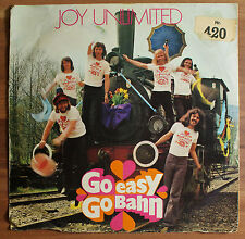 "Single 7"" Vinyl Joy Unlimited - Go easy Go Bahn"