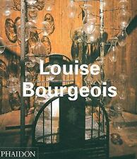 Louise Bourgeois by Louise Bourgeois, Thyrza Goodeve and Paulo Herkenhoff...