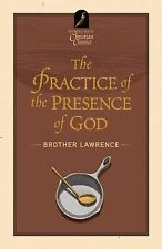 Hendrickson Christian Classics: The Practice of the Presence of God by...