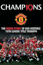 Champions - Inside Story Manchester United 2010/11 Season 19th League Title book