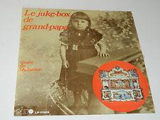 LP LE JUKEBOX DE GRAND PAPA Musee de l'Auberson PAV RECORDS P-501 weber SCOTTO