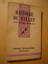 Que sais-je? 177 Michaut Histoire du Ballet 1944 Noverre Diaghilew Opéra-ballet