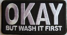 New OK But Wash It First  Biker Motorcycle  Sew ont Patch Vest   Embroidered