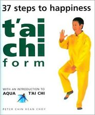 TAI CHI FORM - Peter Chin Kean Choy . Pb . NEW