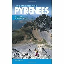 Mountaineering in the Pyrenees, Francois Laurens