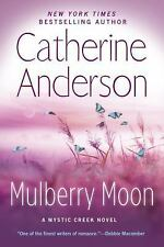 Mulberry Moon (Mystic Creek), Anderson, Catherine, New Book
