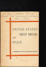U.S. GREAT BRITAIN & SPAIN-2 DIPLOMATIC MISSIONS-INSCRIBED-JOHN D. LODGE