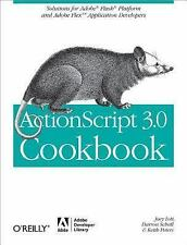ActionScript 3.0 Cookbook : Solutions for Adobe® Flash® Platform and Adobe...