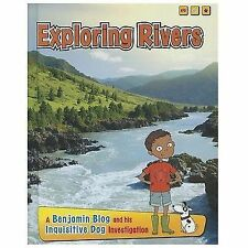 Exploring Rivers: A Benjamin Blog and His Inquisitive Dog Investigatio-ExLibrary
