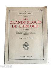 LES GRANDS PROCES DE L'HISTOIRE 3° Série - Henri Robert - Payot - 1924