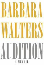 Audition : A Memoir by Barbara Walters (2008, Hardcover) book