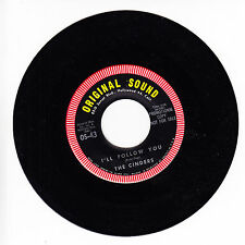 THE CINDERS I'll Follow You M- 45 RPM GIRL GROUP