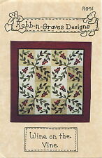 Wine on the Vine Quilt Quilting Pattern ~ Robb-N-Graves Designs