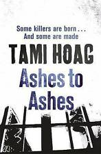 Ashes to Ashes by Tami Hoag (Paperback, 2010) New Book