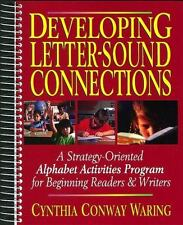 Developing Letter-Sound Connections: A Strategy-Oriented Alphabet Activities Pro