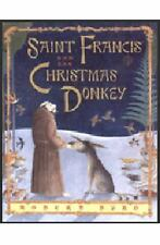 Saint Francis and the Christmas Donkey, Byrd, Robert, Good Book