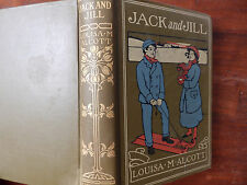 ANCIENT BOOK JACK AND JILL A VILLAGE STORY  LOUISA M ALCOTT  EDT 1905