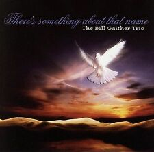 There's Something About That Name by Bill Gaither (Gospel) (CD, Dec-2005, BMG...