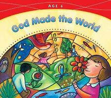 God Made the World: Age 4, God Made Everything 2009, Pre-K Catholic Homeschool