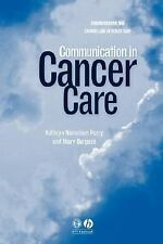 Communication in Cancer Care [Paperback] [Jan 17, 2003] Nicholson Perry, Kath...