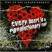 Fury In The Slaughterhouse - Every Heart Is A Revolutionary Cell NEW CD