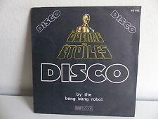 BANG BANG ROBOT La guerre des étoiles Disco BO Film OST SG 652
