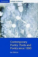 Contemporary Poetry: Poets and Poetry since 1990 (Cambridge Contexts in Literatu
