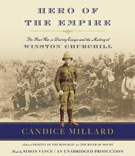 Hero of the Empire : The Boer War, a Daring Escape, and the Making of Winston...