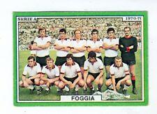 CALCIO  FIGURINA CALCIATORI  EDIS 1970-71  FOGGIA  SQUADRA  MAI  ATTACCATA