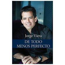 De Todo Menos Perfecto by Jorge Viera (2013, Paperback)