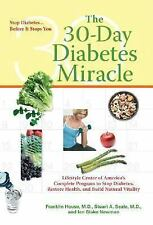 The 30-Day Diabetes Miracle: Lifestyle Center of America's Complete Program to S