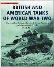 British and American Tanks of World War Two : The Complete Illustrated History