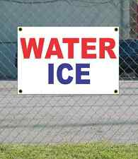 2x3 WATER ICE Red White & Blue Banner Sign NEW Discount Size & Price