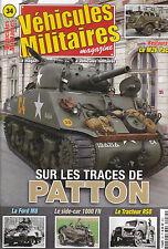VEHICULES MILITAIRES . N° 34 . SUR LES TRACES DE PATTON / M26 PACIFIC / FORD M8