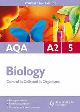 Control in Cells & in Organisms: Student Biology Guide, Aqa A2 Unit 5 (Student U