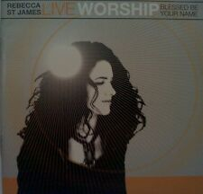 REBECCA ST. JAMES - LIVE WORSHIP - BLESSED BE YOUR NAME