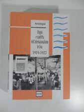 Origini e sconfitta dell'internazionalismo in Cina, antologia, Ed. Pantarei 2006