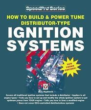 SpeedPro: How to Build and Power Tune Distributor-Type Ignition Systems : New...
