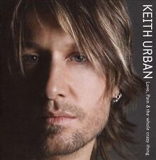 Keith Urban - Love, Pain and the Whole Crazy Thing.  **NEW CD**