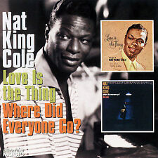 Love Is the Thing/Where Did Everyone Go?, Nat King Cole, New Single