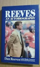 Reeves : An Autobiography by Dan Reeves and Dick Connor (1988, Hardcover) SIGNED