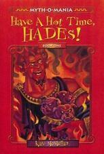 Myth-O-Mania: Have a Hot Time, Hades! - Book #1