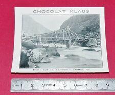 RARE 1900-1910 CHROMO PHOTO CHOCOLAT KLAUS PONT SUR LE VENEON Dauphiné