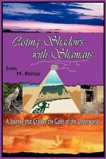 Casting Shadows with Shamans: A Diabolical Tale That Crashes the Gates of the Un