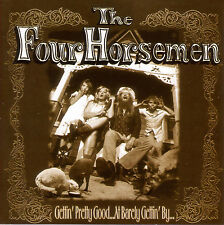 Gettin' Pretty Good At Barely Gettin' By-Four Horsemen (Remastered-Extra Tracks)