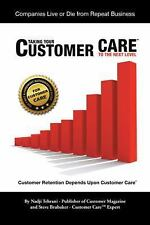 Taking Your Customer Care to the Next Level : Customer Retention Depends upon...