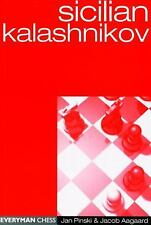 Sicilian Kalashnikov (Everyman Chess), Aagaard, Jacob, Pinski, Jan