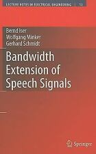 Lecture Notes in Electrical Engineering: Bandwidth Extension of Speech...