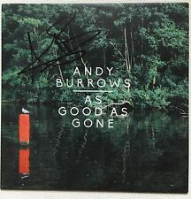 ANDY BURROWS - AS GOOD AS GONE SIGNED PROMO CD